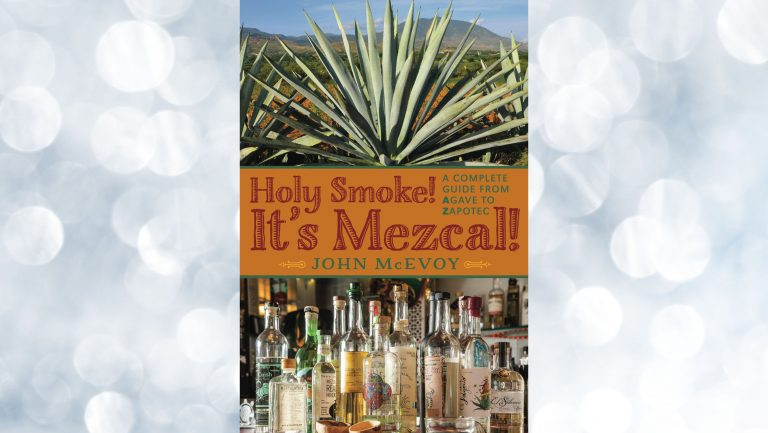 Holy Smoke! It's Mezcal