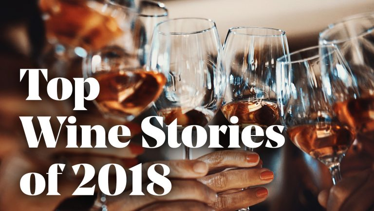 Our Top Wine Stories of 2018